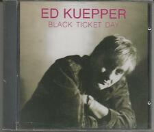 "ED KUEPPER ""Black Ticket Day"" CD 1992 Hot Record/Australia NEU & OVP - Sealed"