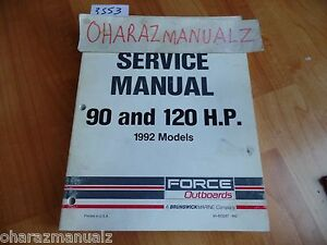 1992 Force Outboard Motors 90 / 120 HP Service Manual 90-823267 992