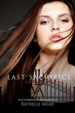 Vampire Academy: Last Sacrifice 6 by Richelle Mead (2010, Hardcover)
