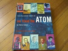 THE WALT DISNEY STORY OF OUR FRIEND THE ATOM, 1st ed., HEINZ HABER  -1957