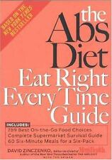 The Abs Diet Eat Right Everytime Guide by David Zinczenko (2005, Paperback, Rev…