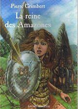 La Reine Des Amazones * Pierre GRIMBERT * Bayard Jeunesse roman dès 10 ans book