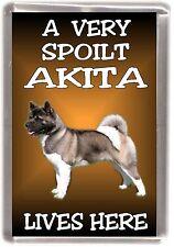 "Akita Dog Fridge Magnet ""A VERY SPOILT AKITA LIVES HERE"" by Starprint"