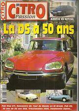 CITRO PASSION 16 50 ANS de CITROEN DS, CITROEN XANTIA V6 ACTIVA, VISA GTI