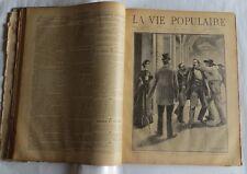La vie populaire – Octobre 1893 à décembre 1893- N° 79 à 105 – 26 x 16 pages heb