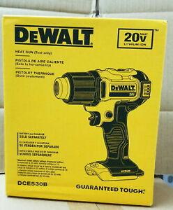 NEW Dewalt DCE530B 20V MAX* CORDLESS HEAT GUN (TOOL ONLY)  QIK SHIP