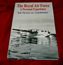 THE ROYAL AIR FORCE A PERSONAL EXPERIENCE. P Le Cheminant Fully Illus. Near Mint