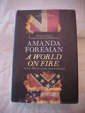 2010 book A WORLD ON FIRE; HISTORY TWO NATIONS DIVIDED;  BRITAIN & USA Civil War