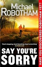 Say You're Sorry (Joe O'loughlin 5),Michael Robotham