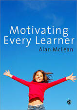 Motivating Every Learner by Alan Mclean (Paperback, 2009)