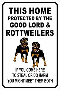 This HOME PROTECTED by ROTTWEILERS Aluminum Sign 8 X 12