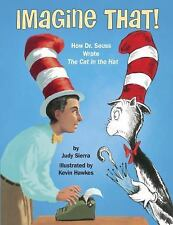 Imagine That!: How Dr. Seuss Wrote Cat In The Hat (2017, HC, 1st Ed) Free Ship
