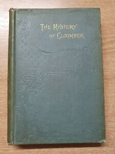 The Mystery of Cloomber - by Arthur Conan Doyle 1896 First Edition London