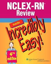 Nclex-Rn Review Made Incredibly Easy! 4th edition. workers Kluwer Health