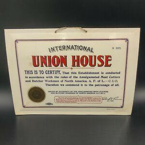 International Union House Sign Vintage AFL CIO Amalgamated Meat Cutters Butcher