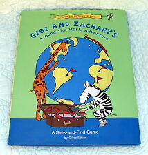 Gigi and Zachary's Around-the-World Adventure : A Seek-and-Find Game by Gilles E