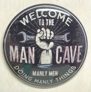 """WELCOME TO THE MANCAVE  17"""" ROUND DOME SIGN~GARAGE TOOLS CAR TRUCK MANLEY THINGS"""