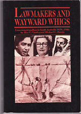 LAWMAKERS & WAYWARD WHIGS : GOVERNMENT & LAW IN SOUTH AUSTRALIA - CASTLES   cc