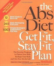 The Abs Diet Get Fit Stay Fit Plan: The Exercise Program to Flatten Your Belly