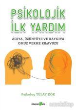 Psikolojik Ilk Yardim Tülay Kök (Yeni Türkce Kitap)
