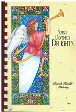 LOS ANGELES CA 2003 ST DOMINIC'S DELIGHTS COOK BOOK *CATHOLIC CHURCH *CALIFORNIA