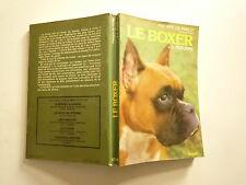 LE BOXER PH DE WAILLY JL FESTJENS EDITIONS SOLAR 1983