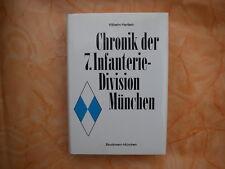 Chronik der 7. Infanterie-Division München