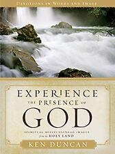 (New) Experience the Presence of God : Devotions in Words and Images