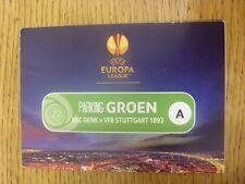 21/02/2013 billet: Genk V Stuttgart [EUROPA LEAGUE] - Officiel Carte Park pass. Un