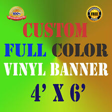 4' X 6' Full Color Custom Banner 13oz Vinyl Outdoor Personalized ft Signs