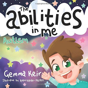 The abilities in me: Autism