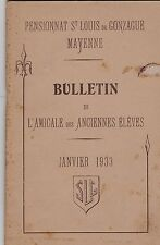 MAYENNE BULLETIN DE L AMICALE DES ANCIEN ELEVES ST LOUIS DE GONZAGUE  JVR 1933
