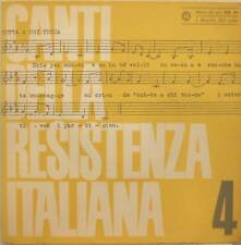 CANTI DELLA RESISTENZA ITALIANA vol.4  raro 7' mint