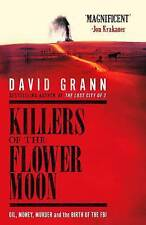 Killers of the Flower Moon ' Grann, David