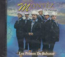 Grupo Montez De Durango Los Primos De Baltazar CD New Nuevo Sealead Sellado