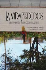 LA VIDA ENTRE MIS DEDOS (EN PAPEL)  NACARID PORTAL - PAPERBACK - Libro Nuevo