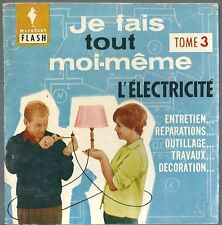 Marabout flash Je fais tout moi même Electricité réparation bricolage décoration