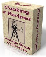 COOKING, RECIPES, & FOOD, 231 Vintage Books on DVD! COOKERY, DRINKS, MEALS