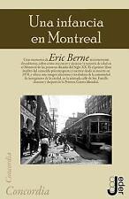 Una Infancia en Montreal by Eric Berne (2013, Paperback)