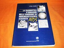 la diagnostica d'immagine nella sindrome da immunodeficienza acquisita aids