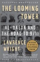 The Looming Tower: Al Qaeda and the Road to 9/11 [New Book] Paperback, Award W