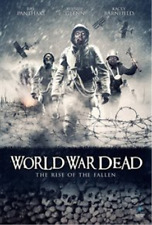 Ray Panthaki, Kacey Barnfield-World War Dead - Rise of the  (UK IMPORT)  DVD NEW
