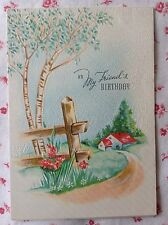 Vintage 1940s UNUSED Birthday Greeting Card for a Friend ~ Mid Century Cottage