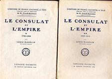 C1 NAPOLEON Madelin LE CONSULAT ET L EMPIRE 1799 1815 Complet en 2 Volumes