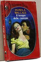 IL TEMPO DELLE CAREZZE - P. Wallace [Bluemoon Desire 6]
