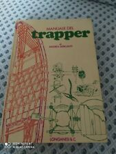 Mercanti Manuale del trapper Longanesi 1a edizione 1977