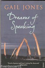 DREAMS OF SPEAKING Gail Jones ~ NEW SC 2007