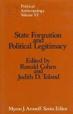 State Formation and Political Legitimacy: Political Anthropology (Political and