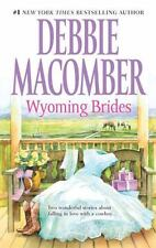 Wyoming Brides: Denim and DiamondsThe Wyoming Kid, Debbie Macomber, Good Conditi