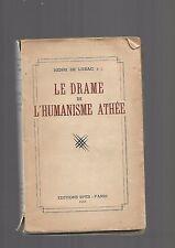 Le drame de l'humanisme athée Henri de Lubac Editions Spes 1944 REF E4 @